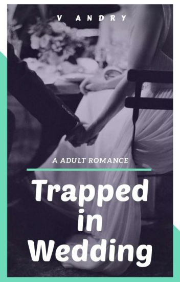 Trapped in Wedding