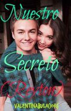 Nuestro Secreto (Reyton) by Valentinabulacior5
