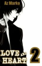 LOVE AND HEART 2 by azmarko22