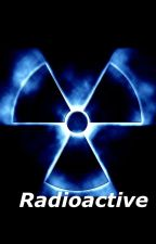 Radioactive by Little_Dream_Artist