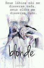 Blonde   H.S by Gaabe_
