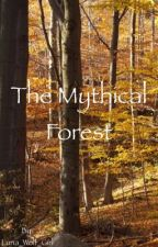 The mythical forest by Luna_Wolf_Girl