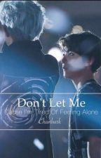 Don't let me by MXyeol