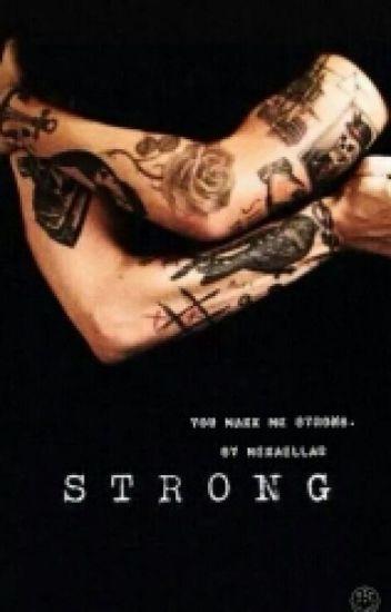 You make me strong.