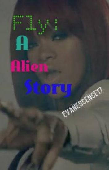 Fly: A Alien story On HOLD