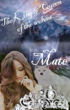 The King & Queen of the wolves - Mate by Rache_der_Engel