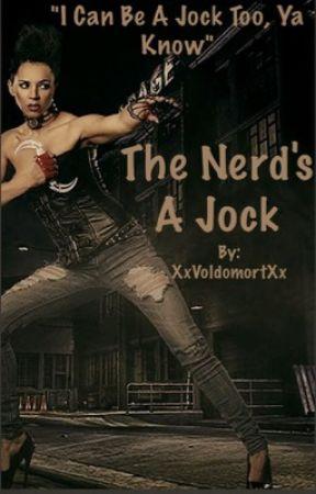 The Nerd's a Jock? by falling24_7