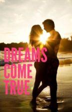 Dreams Come True (Austin Fan Fiction) by _austinsworld