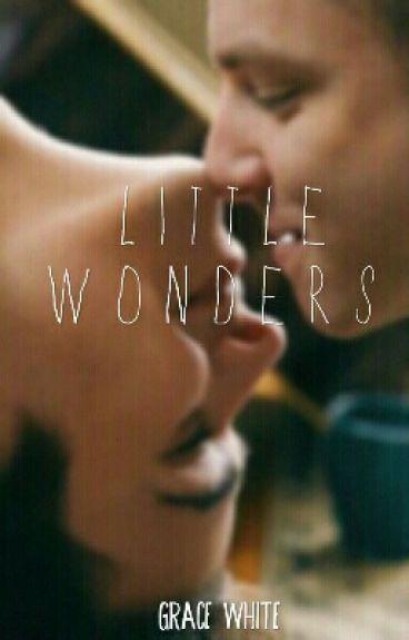 Little Wonders ||GayStory||