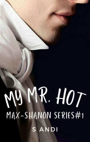 1. Max-Shanon: My Mr. Hot