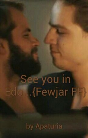 See you in Edo...{Fewjar FF} by Apaturia