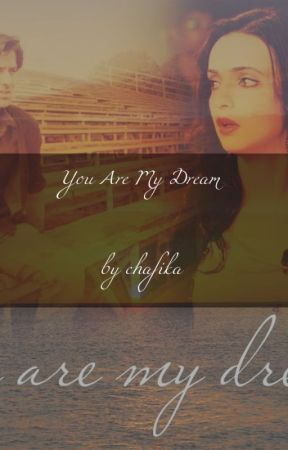 You are My dream (short story) by kika1963