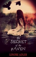 The Secret Of The Raven by LenoreAdler1755