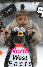 North West  Facts by xxAM12xx
