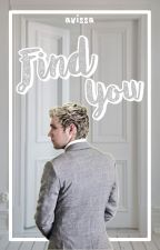 Find You | Niall Horan by calzebrah