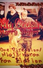 My Cousin, Harry Styles {One Direction/Niall Horan Fan Fiction by KatTommo13