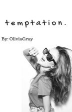 Temptation by OliviaGray
