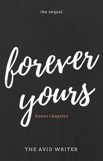 Forever Yours: Mini Sequel
