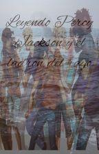 Leyendo Percy Jackson Y el ladron del rayo by mitologic1013