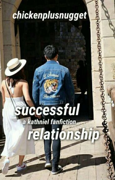successful relationship (kathniel)
