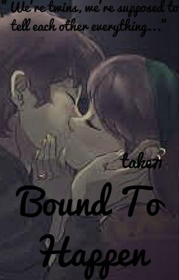 Bound To Happen (A Pinecest Fanfiction)