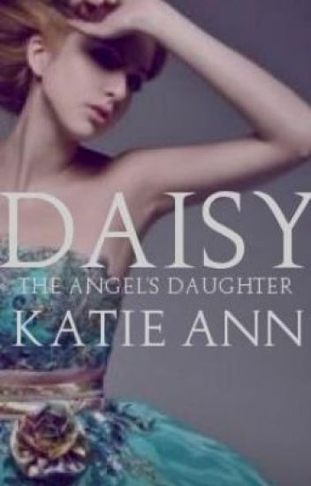 Daisy: The Angel's Daughter