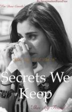 Secrets We Keep by ImaginationRunsFree