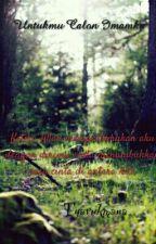 Untukmu Calon Imamku by hanzel97