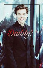 Daddy?! - l.s - (Hiatus) by YaehDaddyStylinson