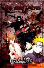 My Lost Friend ~SasuSaku~ Zombie Apocalypse by shelbyb2002