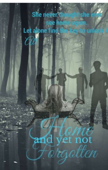 Home, and Not Forgotten (Book 2)