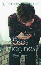 5sos Imagines 2 by obiwankenabi