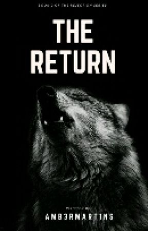The Return [#Wattys2016] by Amb3rmart1ns