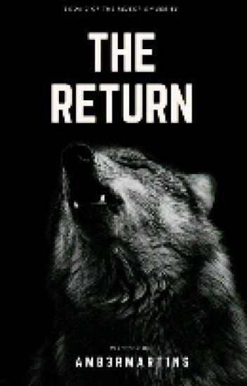 The Return [#Wattys2016]