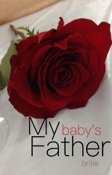 My Baby's Father [BWWM Romance]