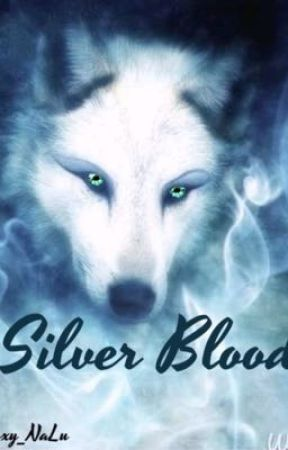 Silver blood by Roxy_NaLu