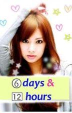 Six days and Twelve hours by FlyAwayYani
