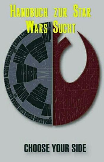 Woran man eine Star Wars Sucht erkennt...