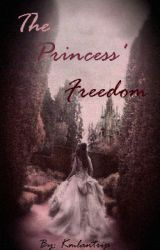 The Princess' Freedom by everosser