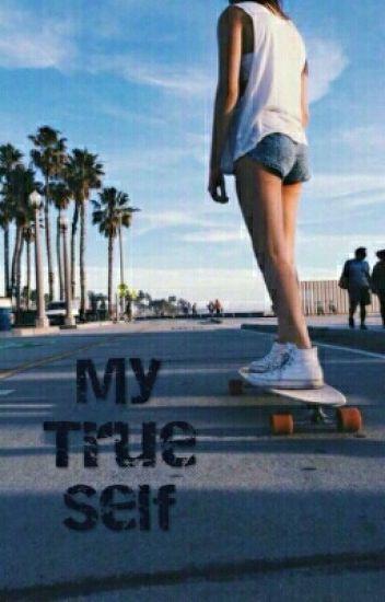 My True Self ✔