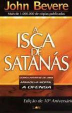 A Isca de Satanás by MavieSantos0307