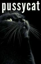 Pussycat by clarasfully