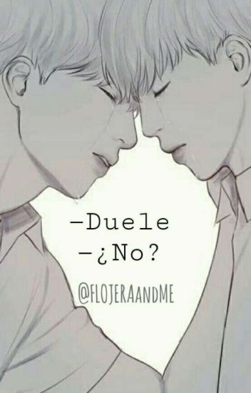 -Duele -¿No? [JIKOOK]