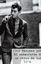 1000 Razones para no enamorarse de un chico de los 50's by Insomni0_