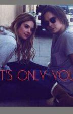 It's Only You [HALEB] by cuddlingwcams