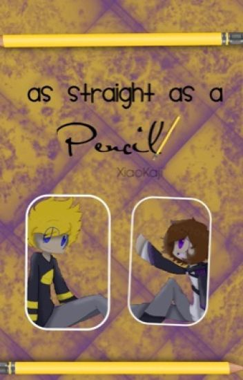 As Straight as a Pencil ; SetoSolace