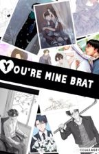 Your Mine Brat// Levi x reader // by LanaOwens7
