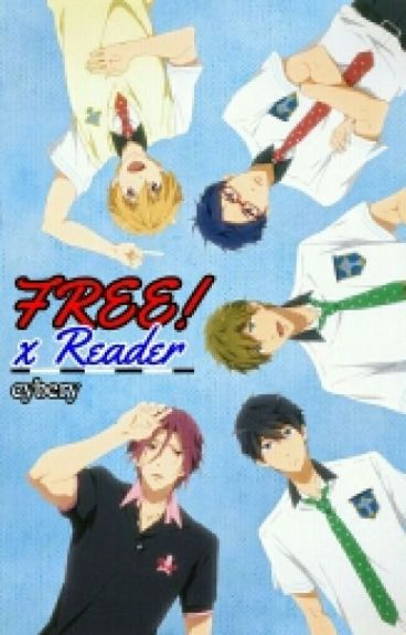 Free!xReader Oneshots