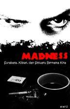 Madness by al-al12