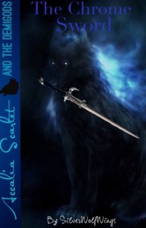 the chrome sword a percy jackson heroes of olympus fanfiction i
